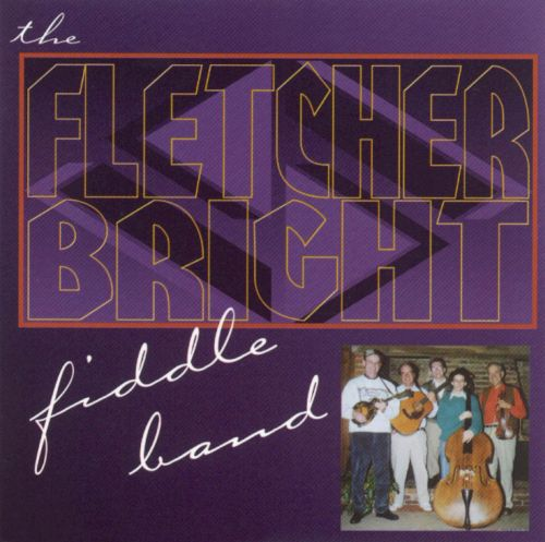 The Fletcher Bright Fiddle Band