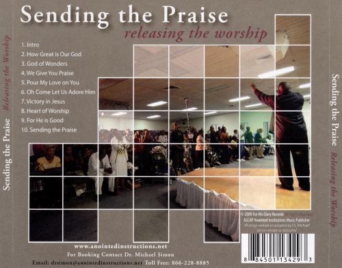 Sending the Praise: Releasing the Worship
