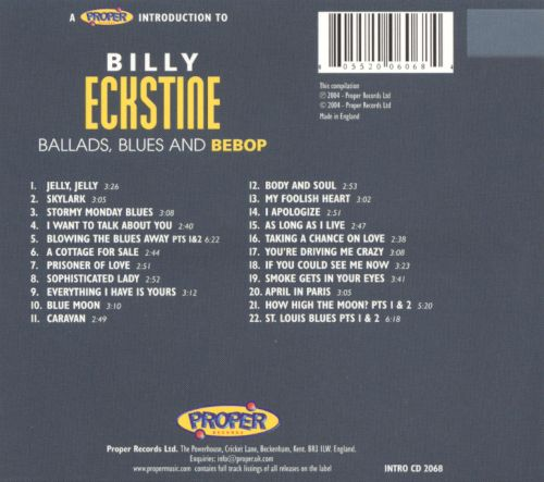 A Proper Introduction to Billy Eckstine: Ballads, Blues and Bebop