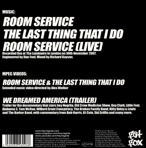 Room Service & The Last Thing That I Do