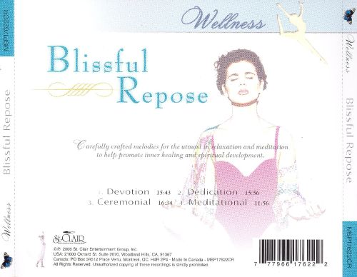 Mind, Body and Spirit: Blissful Repose