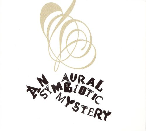 An Aural Symbiotic Mystery