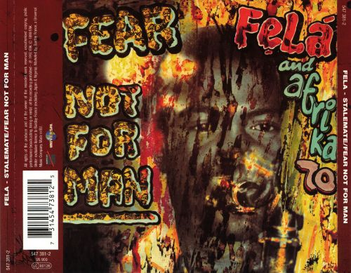 Stalemate/Fear Not for Man