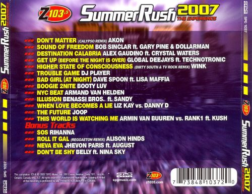 Z 103.5 Summer Rush 2007: The Experience