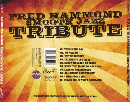Fred Hammond Smooth Jazz Tribute