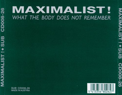 What the Body Does Not Remember