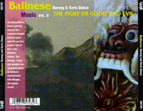Balinese Music, Vol. 2:  Barong & Keris Dance - The Fight of Good and Evil