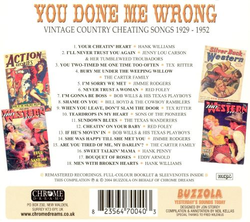 You Done Me Wrong: Vintage Country Cheating Songs 1929-1952