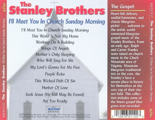 Ill Meet You In Church Sunday Morning The Stanley Brothers