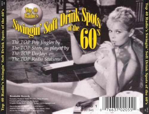 Top 40 Radio's Swingin' Soft Drink Spots of the 60's, Vol. 1