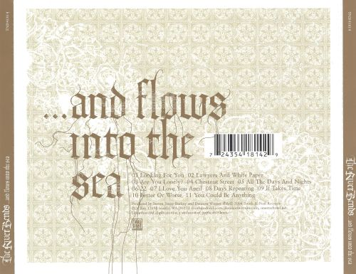 And Flows into the Sea