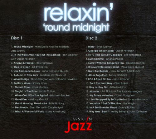 Relaxin' 'Round Midnight: The Very Best of Classic FM Jazz