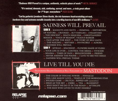 Sadness Will Prevail/Live Till You Die