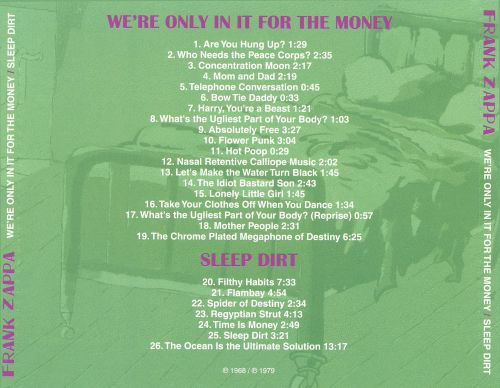 We're Only in It for the Money/Sleep Dirt