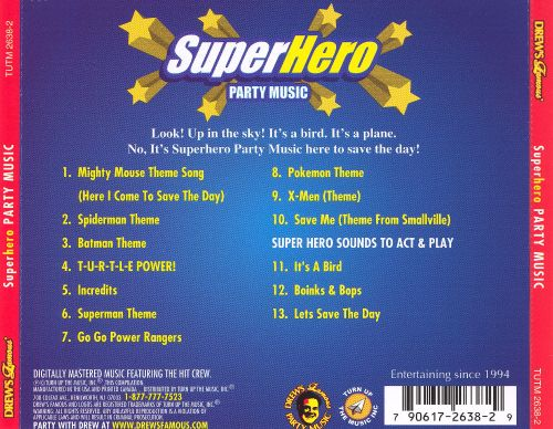 Drew's Famous Super Hero Party Music
