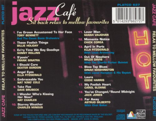 Jazz Cafe: Relax To Mellow Favourites