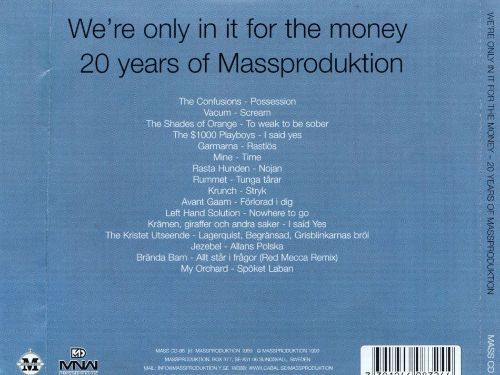 We're in It Only for the Money: 20 Years of Massproduction