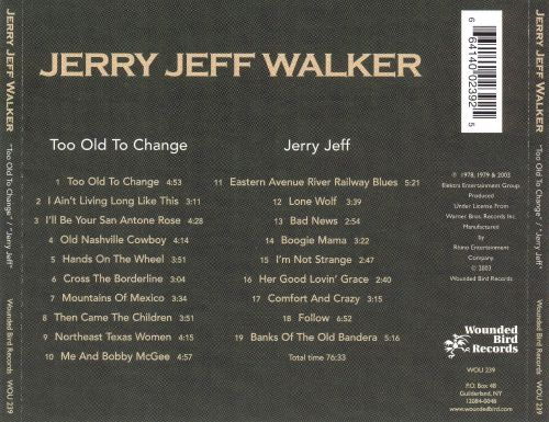 Too Old to Change/Jerry Jeff