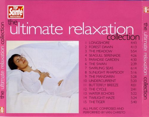The Ultimate Relaxation Collection