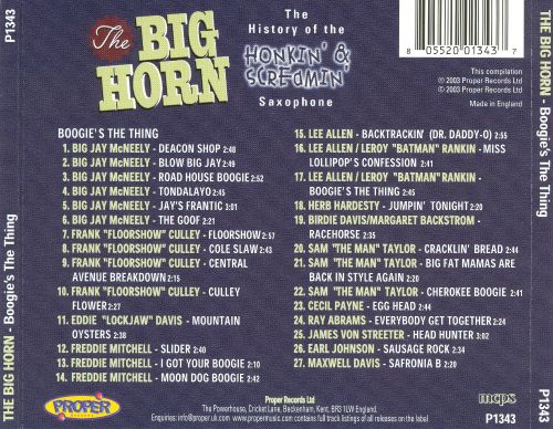 The Big Horn: The History of the Honkin' & Screamin' Saxophone [Disc 1]