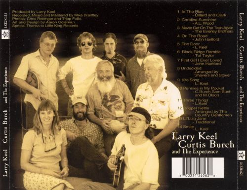 Larry Keel, Curtis Burch and the Experience