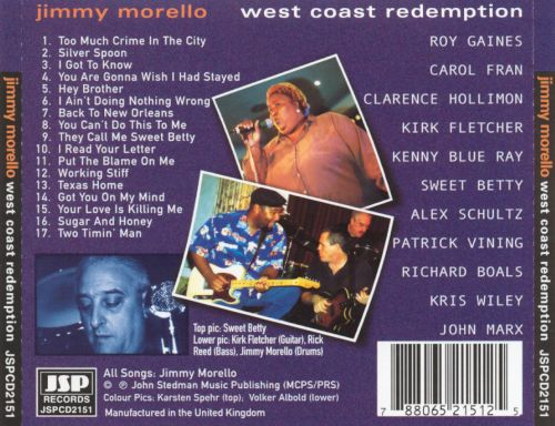 West Coast Redemption: The Jimmy Morello Story...So Far