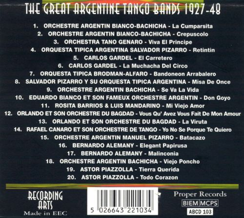 Story of the Great Argentine Tango Bands 1927-48 [Proper]