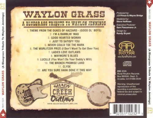 Waylon Grass: A Bluegrass Tribute to Waylon Jennings