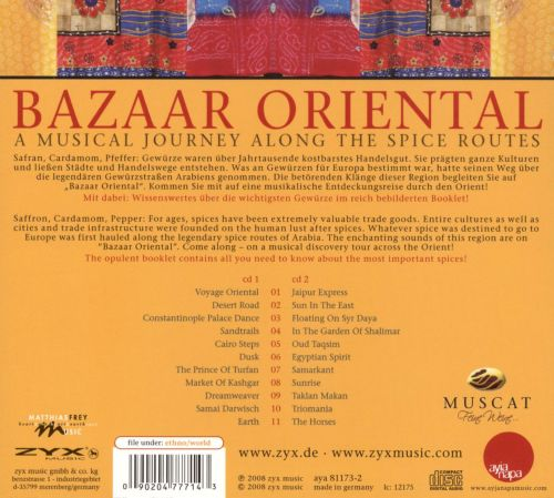 Bazaar Oriental: A Musical Journey Along the Spice Routes