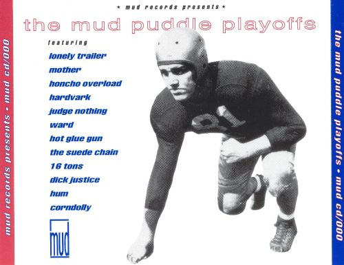 Mud Puddle Playoffs: A Mud Records Compilation, Vol. 1