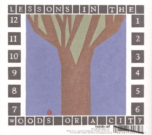Lessons in the Woods or a City
