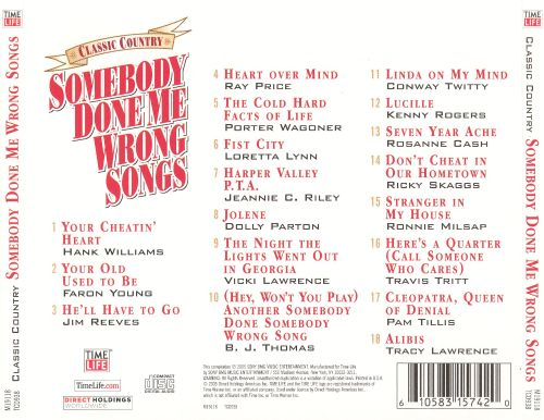Classic Country Somebody Done Me Wrong Songs