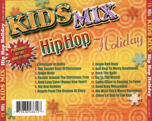 Kids Mix Hip Hop Holiday - The Quality Kids | Songs, Reviews, Credits | AllMusic
