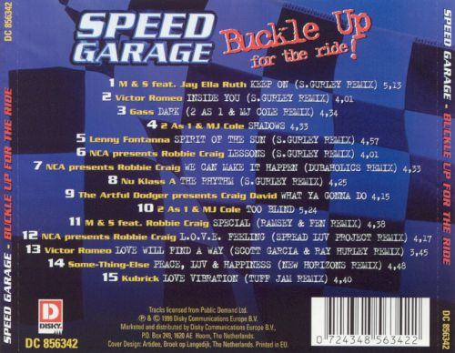 Speed Garage: Buckle up for the Ride