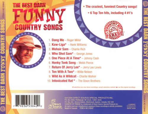 Country Hit Parade The Best Darn Funny Country Songs