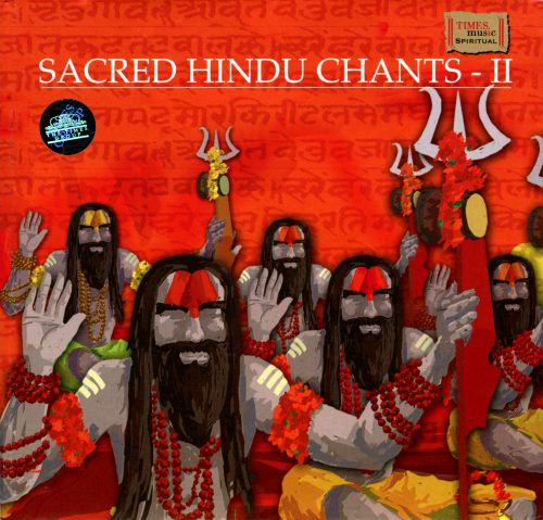 Sacred Hindu Chants, Vol. 2