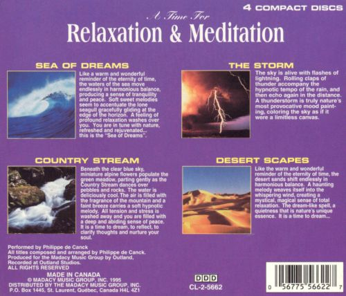 A Time for Relaxation and Meditation