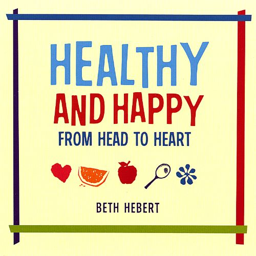 Healthy and Happy from Head to Heart