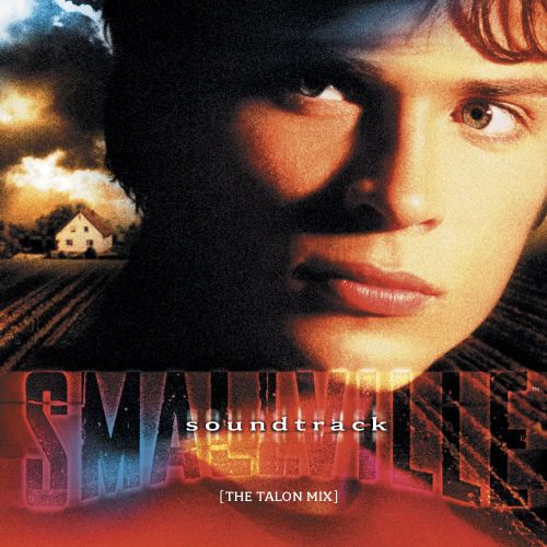 Smallville: The Talon Mix [Original TV Soundtrack]