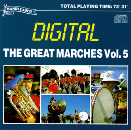 The Great Marches, Vol. 5