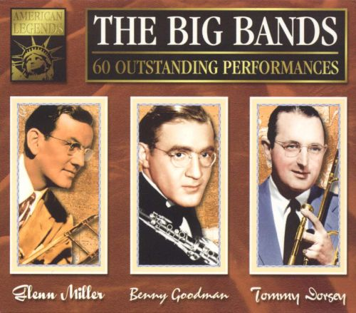 Big Bands [Miller, Goodman, Dorsey] [K-Tel UK 3 CD]