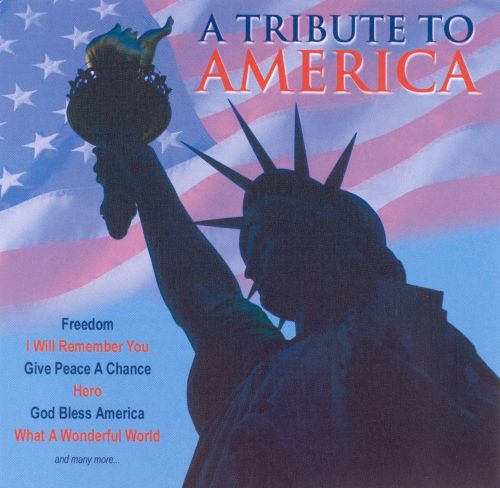 A Tribute to America [Direct Source]