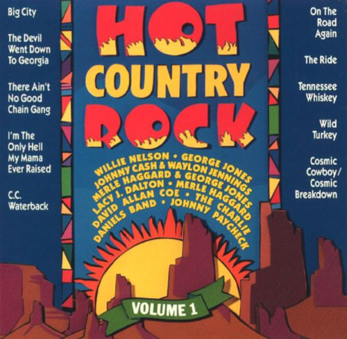 Hot Country Rock, Vol. 1