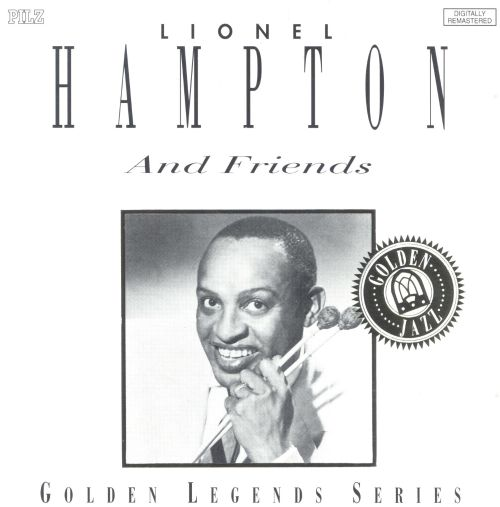 Lionel Hampton and Friends