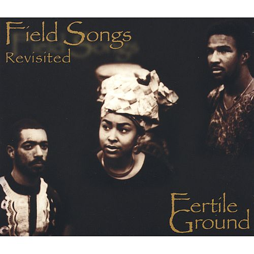 Field Songs Revisited