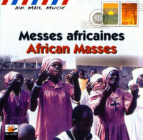 Air Mail Music: African Masses