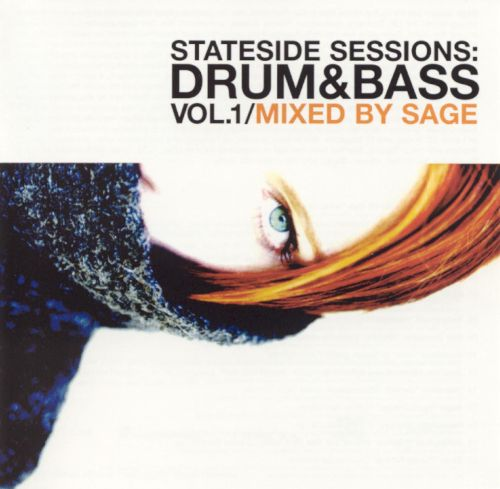 Stateside Sessions: Drum & Bass, Vol. 1