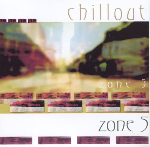 Chillout: Zone 5