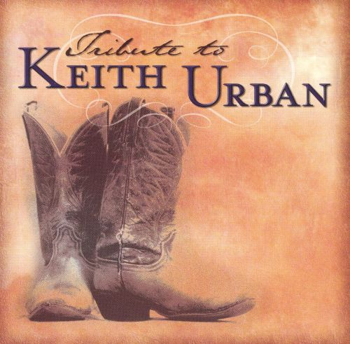 A Tribute to Keith Urban [Tribute Sounds]