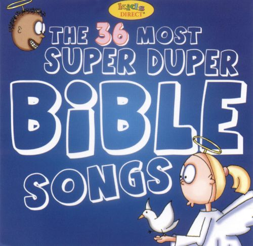 36 of the Most Super Duper Bible Songs